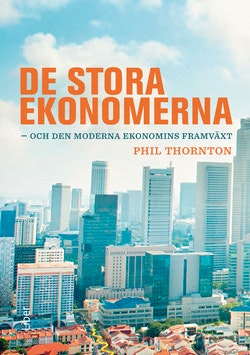 De stora ekonomerna - och den moderna ekonomins framväxt
