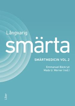 Långvarig smärta - Smärtmedicin vol. 2