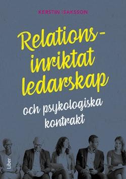 Relationsinriktat ledarskap : och psykologiska kontrakt