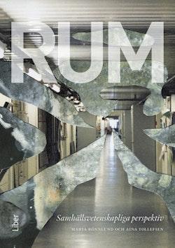 Rum : samhällsvetenskapliga perspektiv