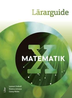 Matematik X Lärarguide - med bedömningsstöd och extramaterial