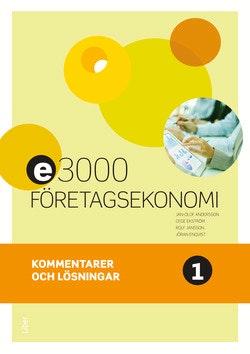 E3000 Företagsekonomi 1 Kommentarer och lösningar