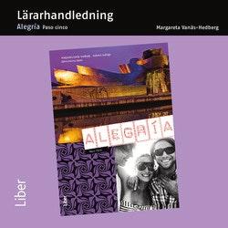 Alegria paso cinco Lärarhandledning cd - För spanska 5