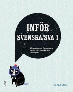 Inför Svenska/SVA 1 - En repetition av grundskolans svenska och svenska som andraspråk