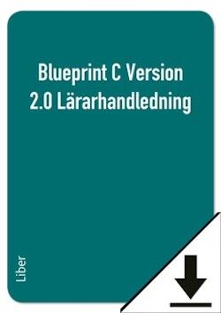 Blueprint C Version 2.0 Lärarhandledning (nedladdningsbar)
