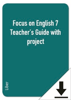 Focus on English 7 Teacher's Guide with project (nedladdningsbar)