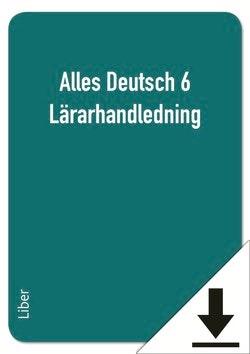 Alles Deutsch 6 Lärarhandledning (nedladdningsbar)