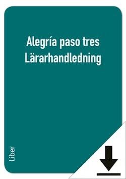 Alegría paso tres Lärarhandledning (nedladdningsbar)