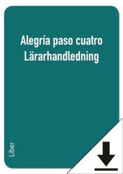 Alegría paso cuatro Lärarhandledning (nedladdningsbar)