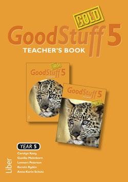 Good Stuff GOLD 5 Teacher's Book - Engelska åk 5