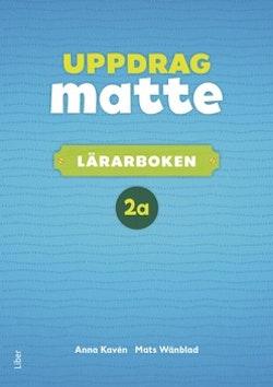 Uppdrag Matte 2A Lärarbok