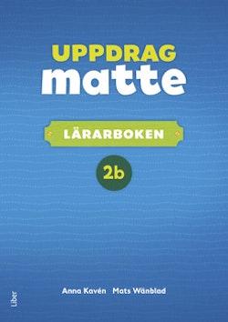 Uppdrag Matte 2B Lärarbok
