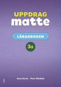 Uppdrag Matte 3A Lärarbok