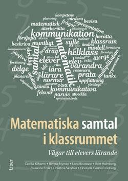 Matematiska samtal i klassrummet - Vägar till elevers lärande