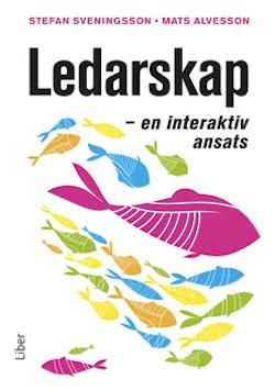 Ledarskap - En interaktiv ansats