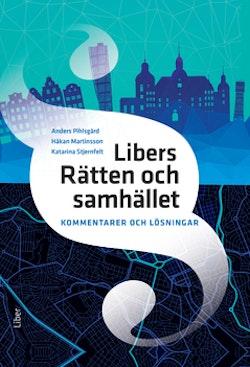 Libers Rätten och samhället Kommentarer och lösningar