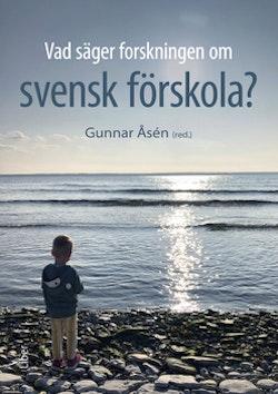 Vad säger forskningen om svensk förskola?