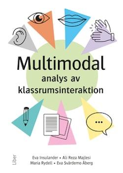 Multimodal analys av klassrumsinteraktion