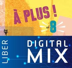 À plus ! åk 8 Mix Klasspaket (Tryckt och Digitalt) 12 mån