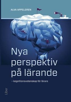 Nya perspektiv på lärande - Kognitionsvetenskap för lärare