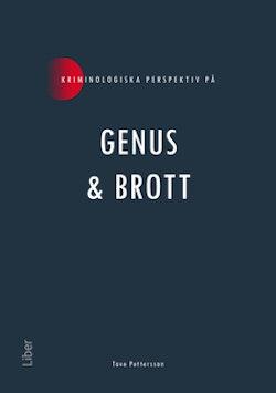 Kriminologiska perspektiv på Genus & brott
