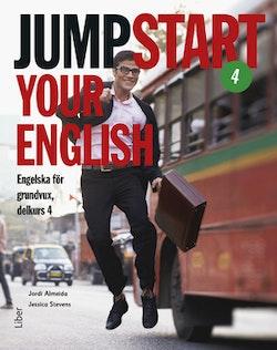 Jumpstart Your English 4 - Engelska för grundvux, delkurs 4