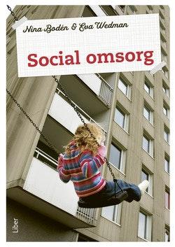 Social omsorg 1 Fakta och uppgifter