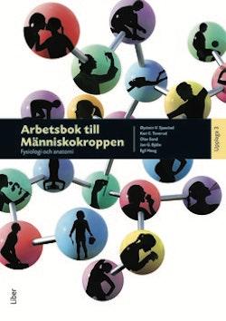 Arbetsbok till Människokroppen - Fysiologi och anatomi
