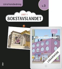 Livet i Bokstavslandet åk 3 Lärarhandledning med Lärarwebb