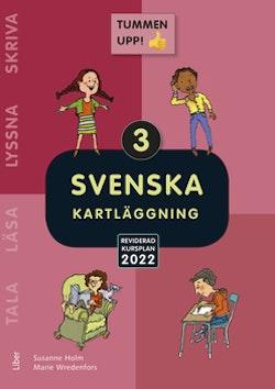 Tummen upp! Svenska kartläggning åk 3