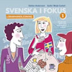 Svenska i fokus 1 Lärarhandledning