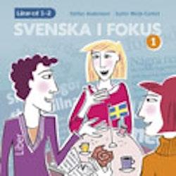 Svenska i fokus 1 Lärar-cd 1-2