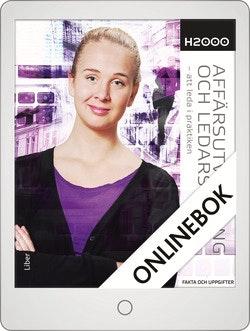 H2000 Affärsutveckling och ledarskap Fakta och uppgifter Onlinebok Grupplicens 12 mån