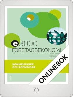 E3000 Företagsekonomi 2 Kommentarer och lösningar Onlinebok Grupplicens 12 mån