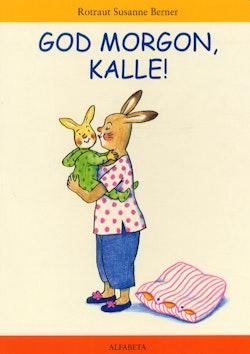 God morgon, Kalle!