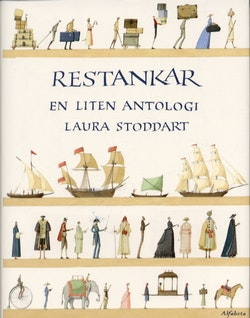 Restankar, en liten antologi