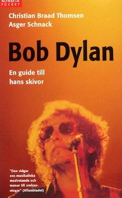 Bob Dylan-en guide till hans skivor