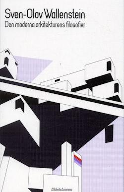 Den moderna arkitekturens filosofier