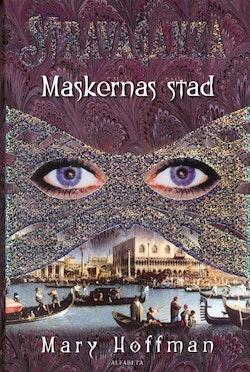 Stravaganza : maskernas stad