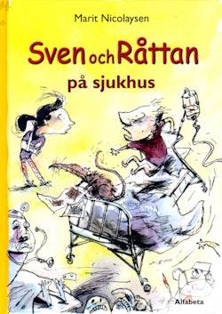 Sven och Råttan på sjukhus
