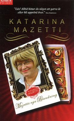 Mazettis nya blandning : nu ännu fylligare! : nio sorter i en förpackning!