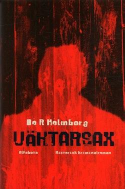 Väktarsax : historisk kriminalroman
