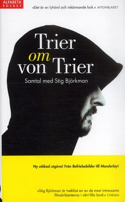 Trier om von Trier - Samtal med Stig Björkman