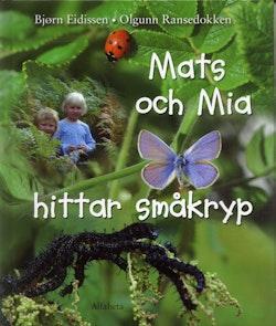 Mats och Mia hittar småkryp