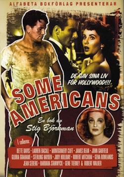 Some Americans : de gav sina liv för Hollywood