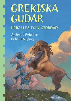 Grekiska gudar. Herakles tolv stordåd