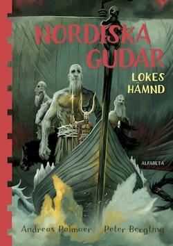 Nordiska gudar : Lokes hämnd