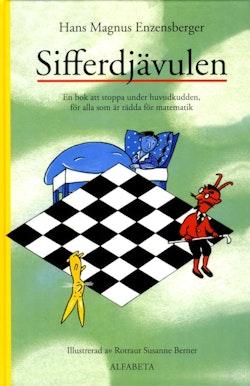 Sifferdjävulen : en bok om att stoppa under huvudkudden, för alla som är rädda för matematik