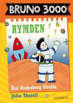 Bruno 3000 : Rymden