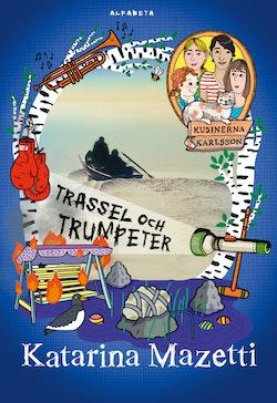 Kusinerna Karlsson : Trassel och trumpeter